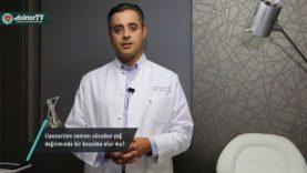 Liposuction ile vücudun yağ dağılımında bir bozulma olur mu?