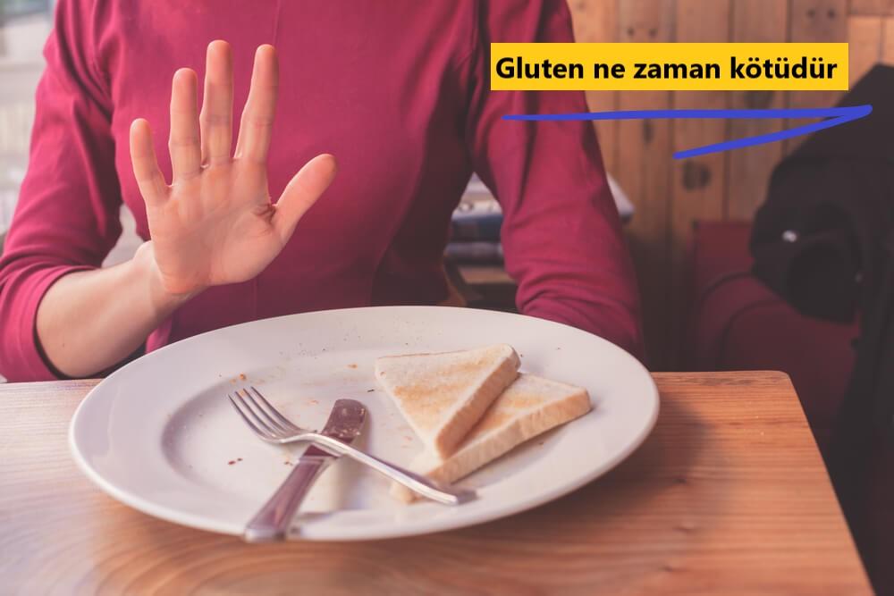 Gluten ne zaman kötüdür