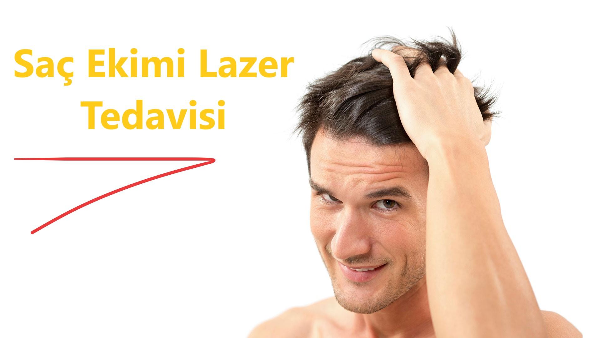 Saç Ekimi Lazer Tedavisi