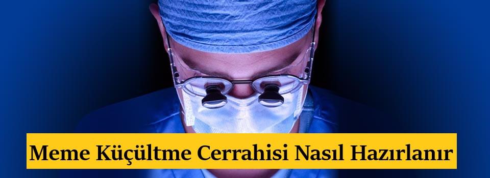Meme Küçültme Cerrahisi Nasıl Hazırlanır